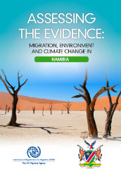 Assessing the evidence: migration, environment and climate change in Namibia