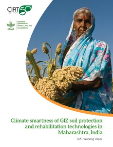 Climate smartness of GIZ soil protection and rehabilitation technologies in Maharashtra, India: rapid assessment report