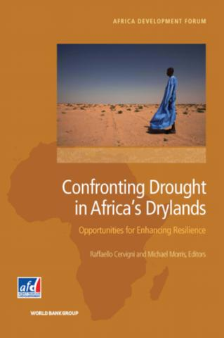 Confronting drought in Africa's drylands : opportunities for enhancing resilience