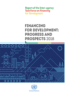 Financing for development: progress and prospects 2018
