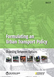 Formulating an urban transport policy: choosing between options