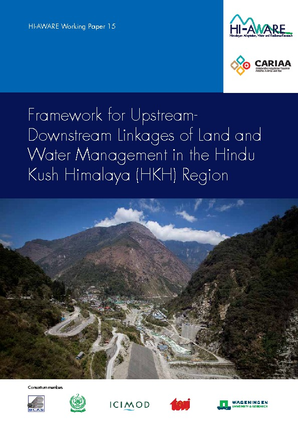 Framework for upstream-downstream linkages of land and water management in the Hindu Kush Himalaya (HKH) Region