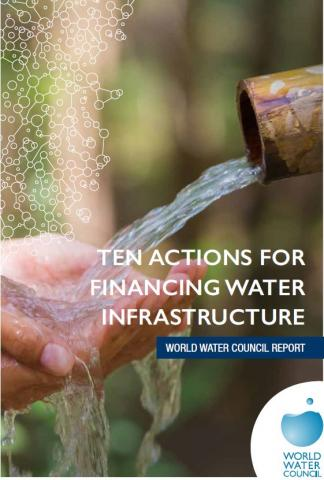 Ten actions for financing water infrastructure