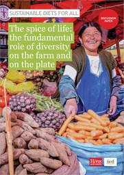 The spice of life: the fundamental role of diversity on the farm and on the plate