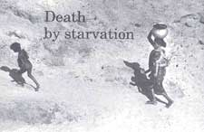 Death by starvation